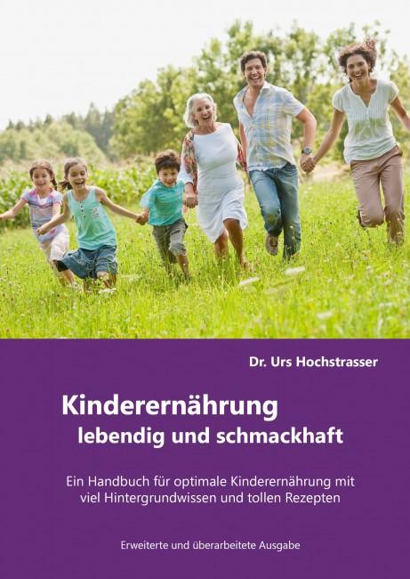 KINDERERNÄHRUNG - LEBENDIG UND SCHMACKHAFT!